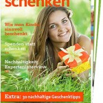 Ratgeber ″Nachhaltig schenken″: Grüne Geschenke für ein gutes Gewissen
